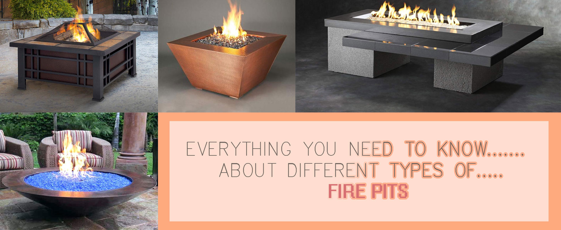 Different Fire Pits